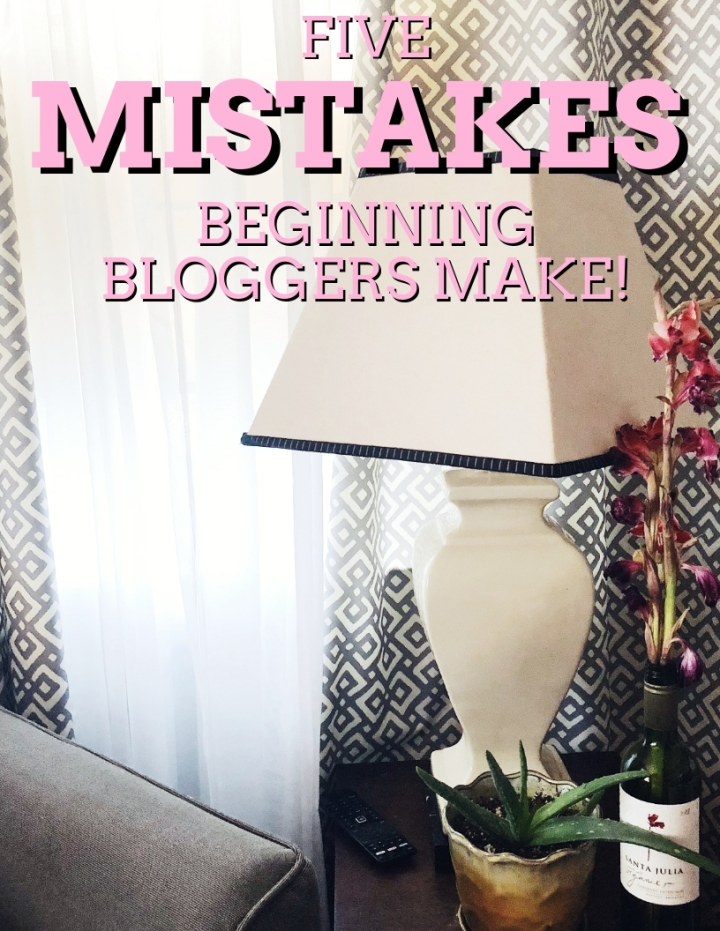 The 5 Biggest Mistakes To Make as a Beginning Blogger