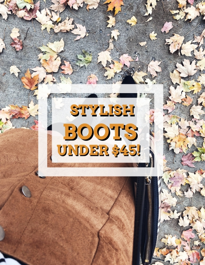 Stylish Boots Under $45