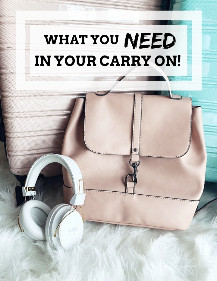 What You NEED in Your CarryOn
